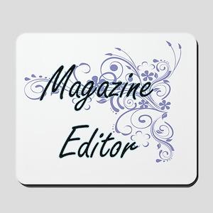 Magazine Editor Artistic Job Design with Mousepad