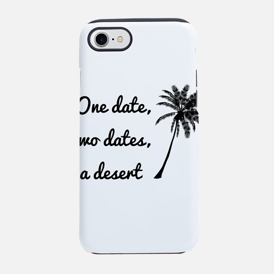 dates and a desert iPhone 8/7 Tough Case
