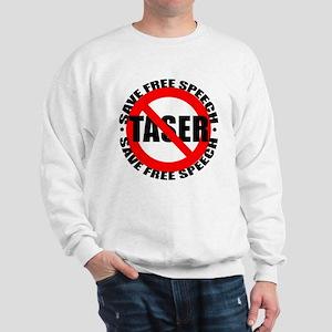 Say No to Tasers Sweatshirt