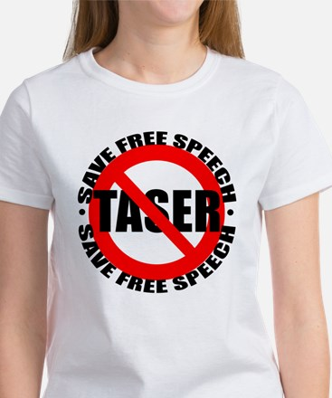 Say No to Tasers Women's T-Shirt
