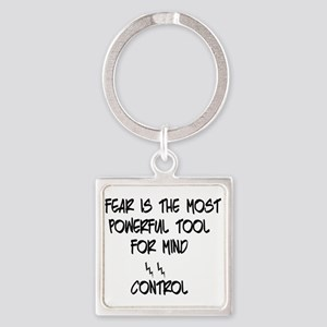 fear for mind control Keychains