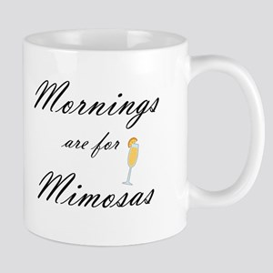 Mornings are for Mimosas Mugs