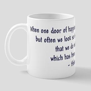 """""""Helen Keller 'Doors' quote"""" Mug"""