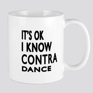 It is ok I know Contra Dancing dance Mug