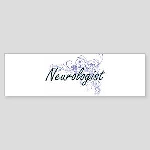 Neurologist Artistic Job Design wit Bumper Sticker