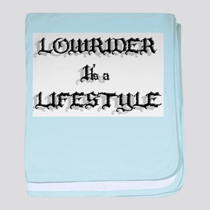 Lowrider It's a Lifestyle baby blanket