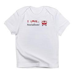 I Love Socialism Infant T-Shirt