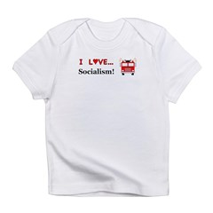 I Love Socialism Infant T-Shirt