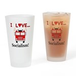 I Love Socialism Drinking Glass