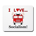 I Love Socialism Mousepad