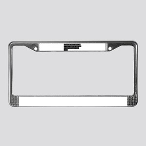 racists dont know License Plate Frame