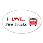 I Love Fire Trucks Sticker (Oval 10 pk)