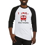 I Love Fire Trucks Baseball Jersey