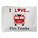 I Love Fire Trucks Pillow Sham