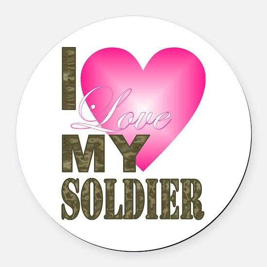 I love my soldier Round Car Magnet
