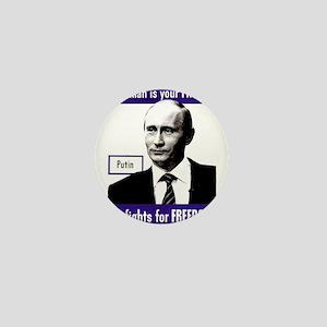 Vladimir Putin. This man is your FRIE Mini Button