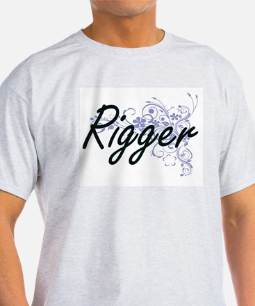 Rigger Artistic Job Design with Flowers T-Shirt