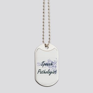 Speech Pathologist Artistic Job Design wi Dog Tags