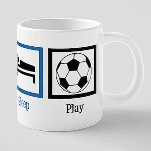 Eat Sleep Soccer 20 oz Ceramic Mega Mug