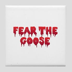 Fear the Goose Tile Coaster