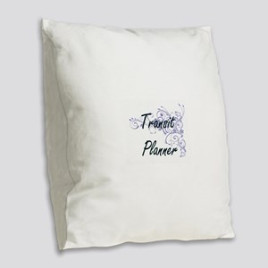 Transit Planner Artistic Job D Burlap Throw Pillow