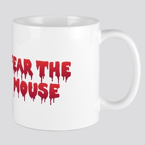 Fear the Mouse Mugs