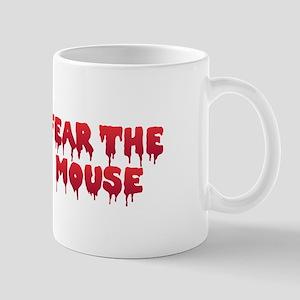 Fear the Mouse Mugs