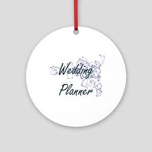 Wedding Planner Artistic Job Design Round Ornament
