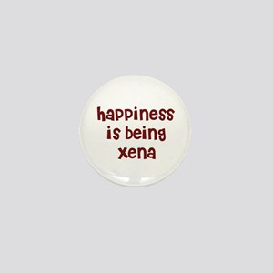 happiness is being Xena Mini Button