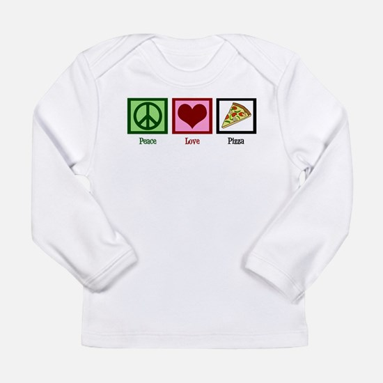 Peace Love Pizza Long Sleeve Infant T-Shirt