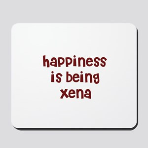 happiness is being Xena Mousepad