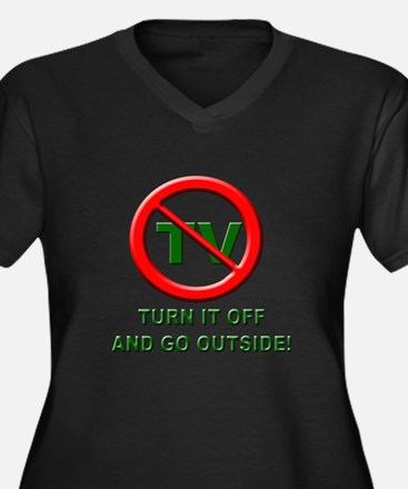 Turn off the TV and go Outsid Women's Plus Size V-