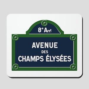 Avenue des Champs Elysees street sign Mousepad
