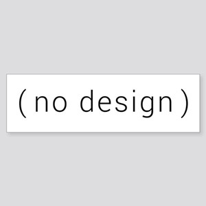 no design (black) Bumper Sticker