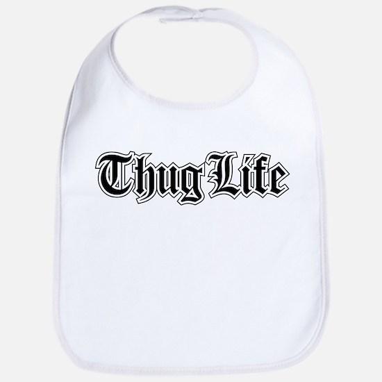 Thug Life Bib