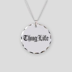 Thug Life Necklace Circle Charm