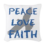 Peace Love Faith Woven Throw Pillow