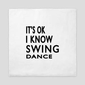 It is ok I know Swing dance Queen Duvet
