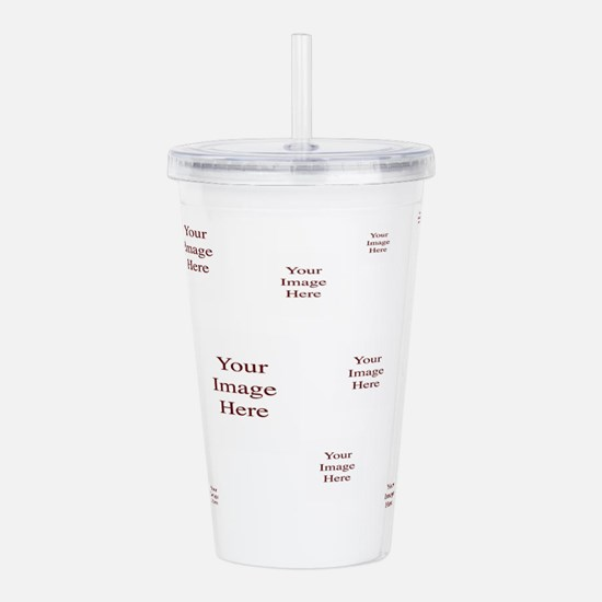 Your Images Here! Acrylic Double-wall Tumbler