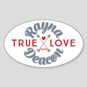 Rayna Deacon True Love Nashville Sticker