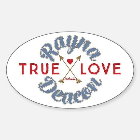 Rayna Deacon True Love Nashville Decal