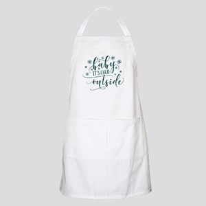 Baby its cold Light Apron