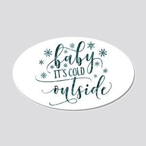 Baby its cold Wall Decal