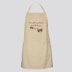 You stole my heart but I'll let you keep it Apron