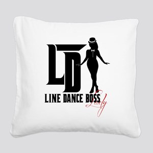 Line Dance Boss Lady Style 3 Square Canvas Pillow