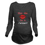 Kiss Me Farmer Long Sleeve Maternity T-Shirt