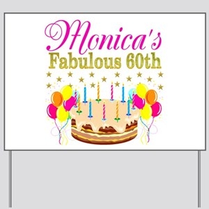 SNAZZY 60TH DIVA Yard Sign