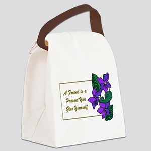 Violets with Quote A Friend is a Canvas Lunch Bag