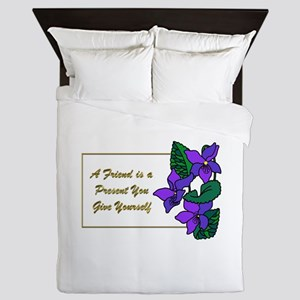 Violets with Quote A Friend is a Prese Queen Duvet