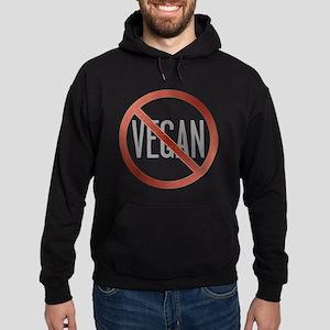 Not Vegan!!! Hoodie